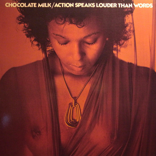 Chocolate Milk : Action Speak Louder Than Words Record Store Day