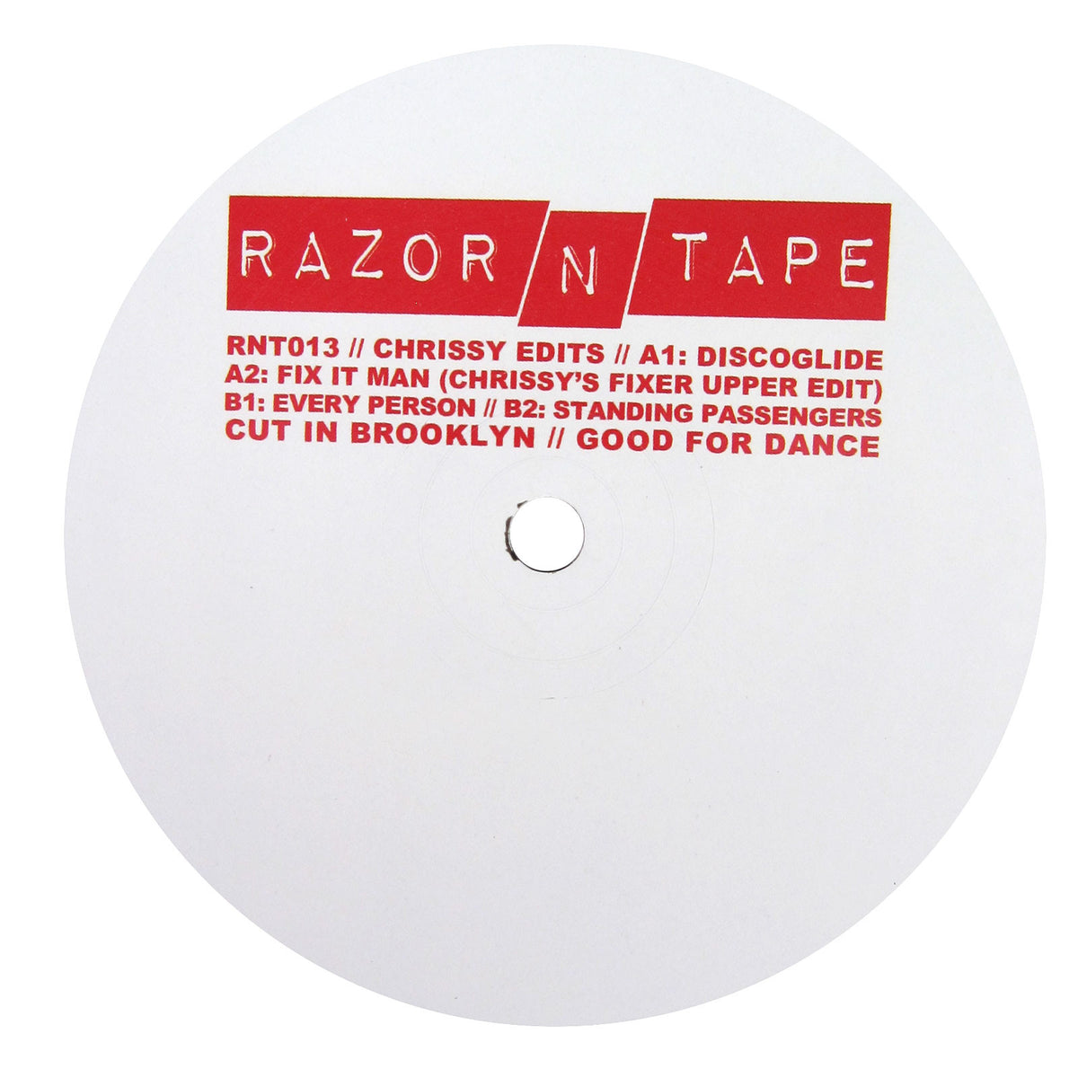 Chrissy: Razor N Tape Edits (Double Exposure, Ragtyme) Vinyl 12""