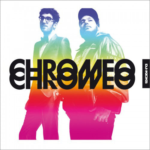Chromeo: DJ Kicks 2LP