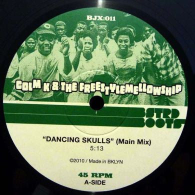 Colm K & Freestyle Mellowship: Dancing Skulls 10""