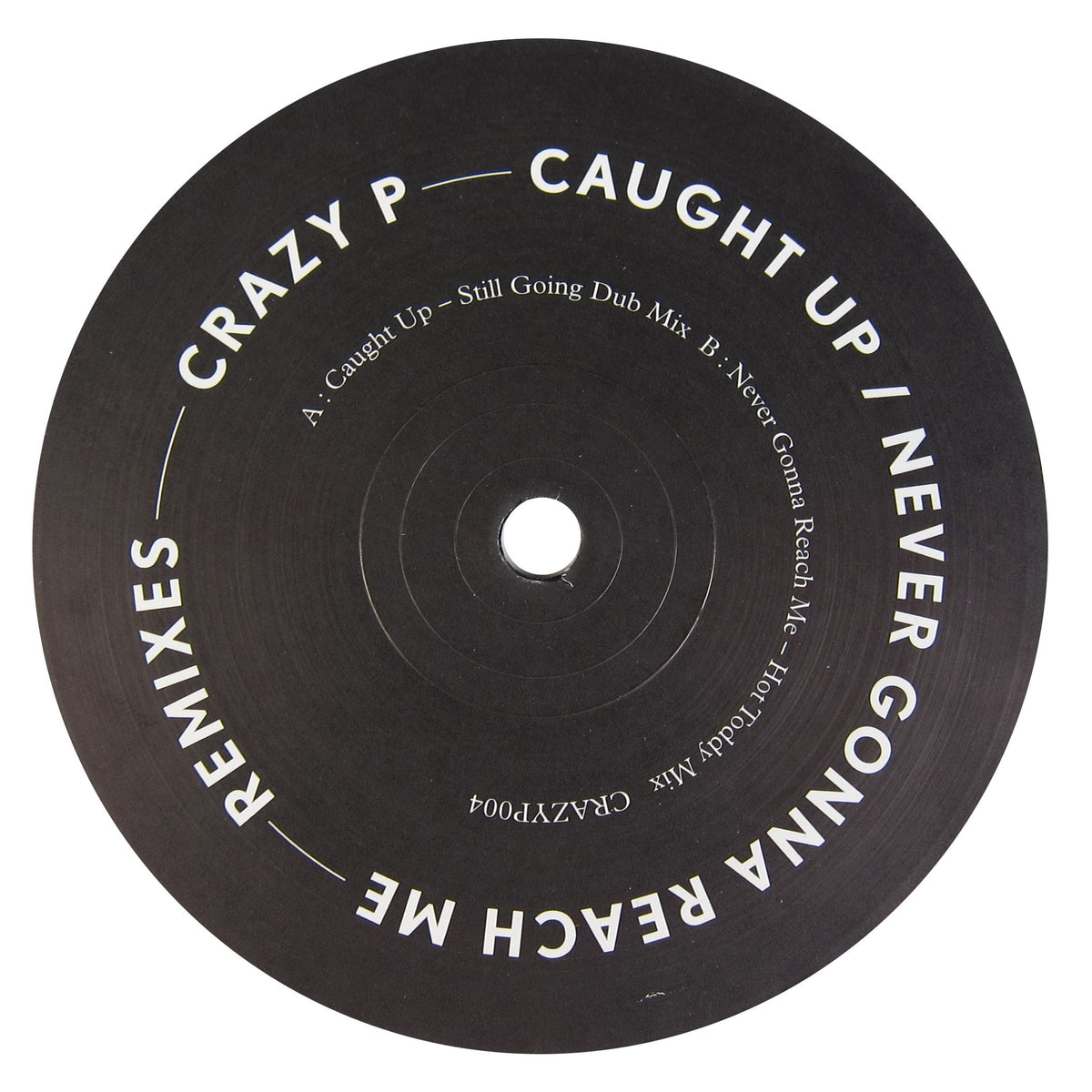 Crazy P: Caught Up Remix (Still Going, Hot Toddy) 12""