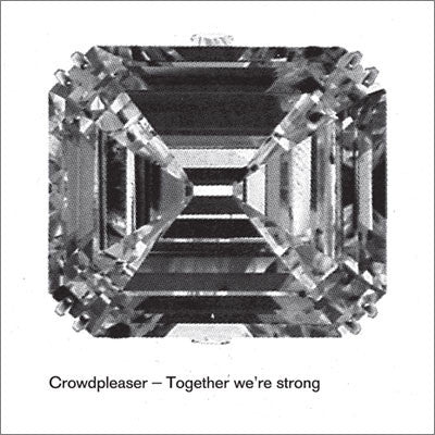 Crowdpleaser: Together We're Strong (Mickey Moonlight) 12""