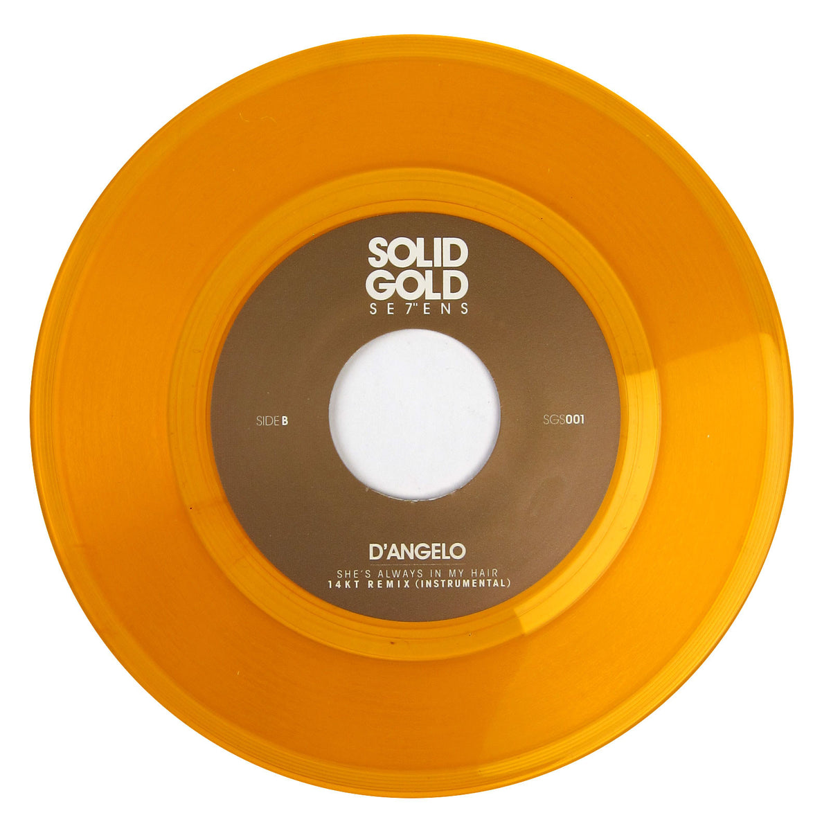 D'Angelo: She's Always In My Hair 14KT Remix (Colored Vinyl) Vinyl 7""