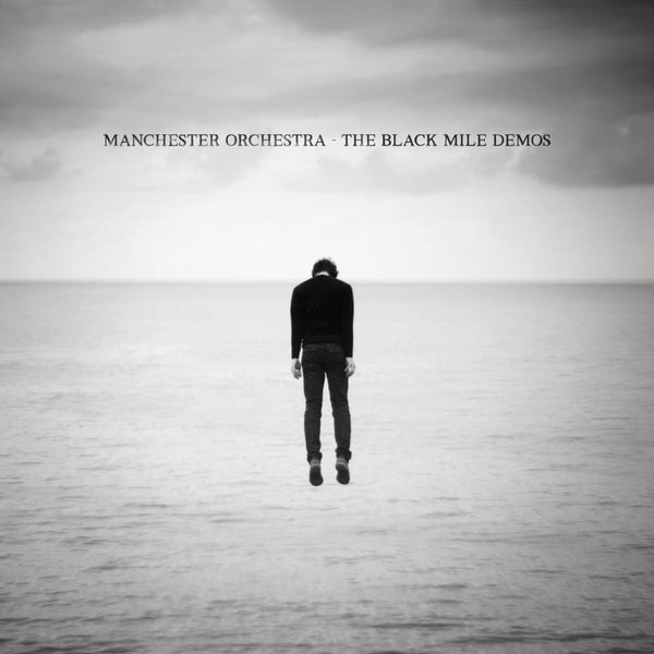 Manchester Orchestra: Black Mile Demos (Colored Vinyl) Vinyl LP (Record Store Day)