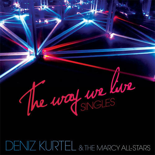 Deniz Kurtel: The Way We Live 12""
