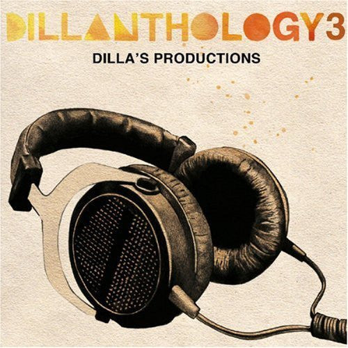 J Dilla: Dillanthology Vol.3 CD
