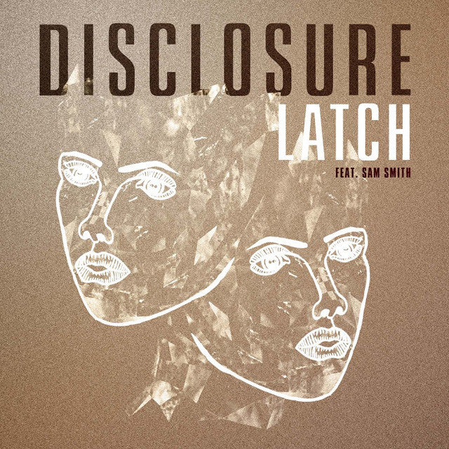 Disclosure: Latch feat. Sam Smith 12""