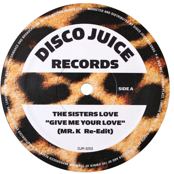 The Sisters Love / Ecstasy, Passion & Pain: Give Me Your Love / Ask Me 12""