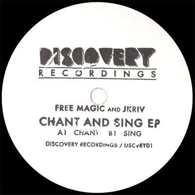 Free Magic & Jkriv: Chant and Sing EP