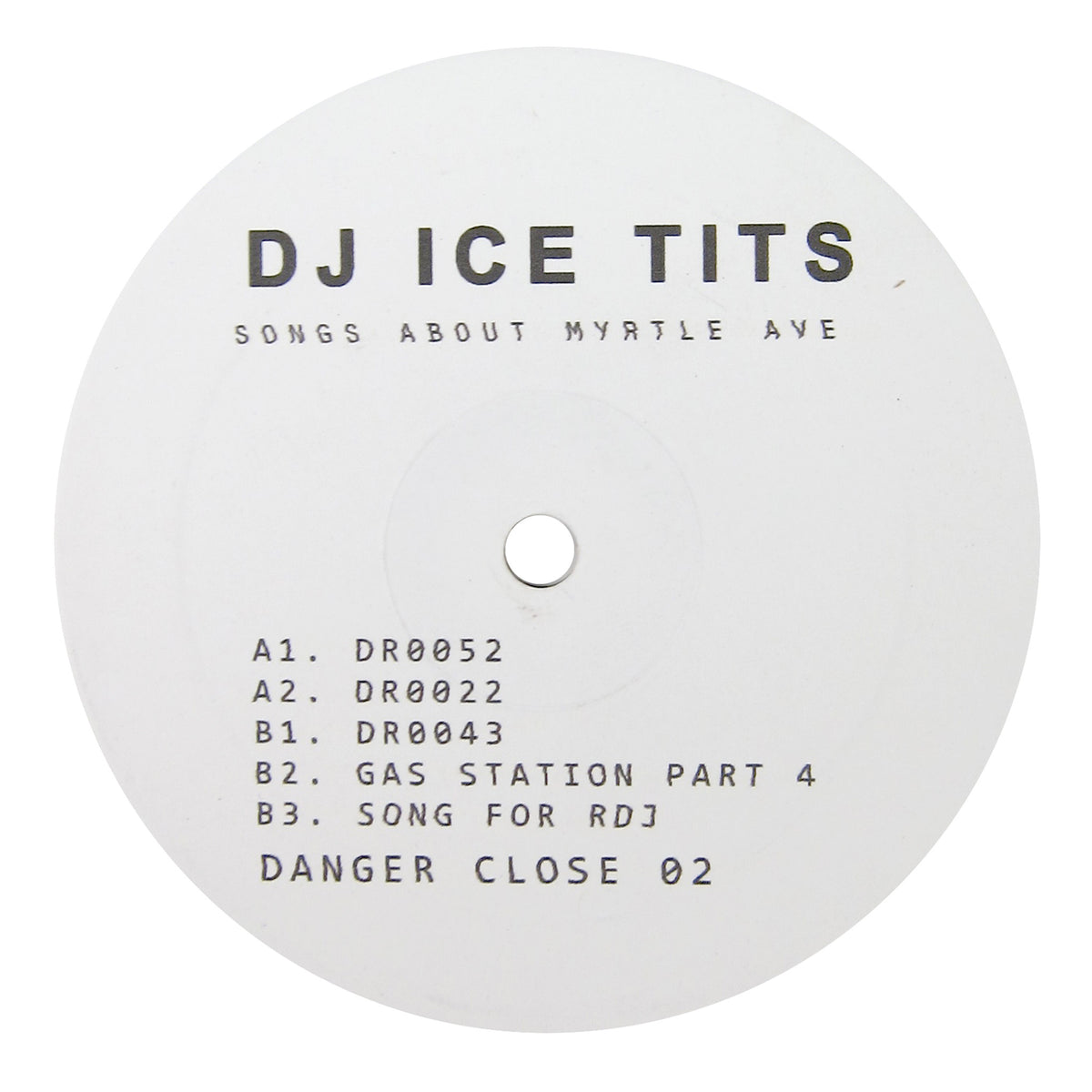 DJ Ice Tits: Songs About Myrtle Ave. Vinyl 12""
