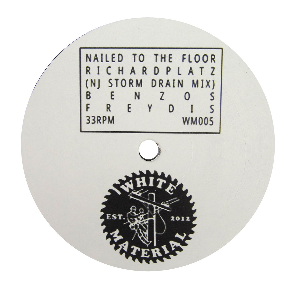 DJ Richard: Nailed To The Floor Vinyl 12""