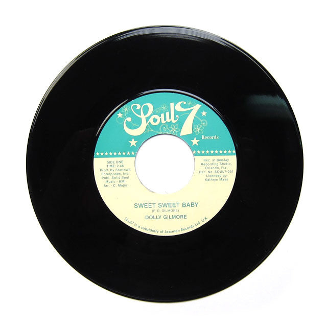 Dolly Gilmore: Sweet Sweet Baby 7""