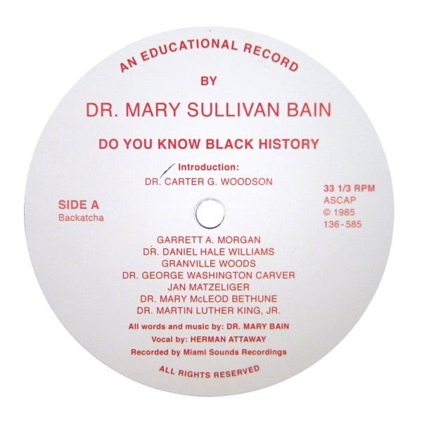 Dr. Mary Sullivan Bain: Do You Know Black History Vinyl 12""