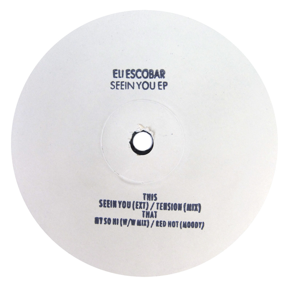 Eli Escobar: Seein You EP Vinyl 12""