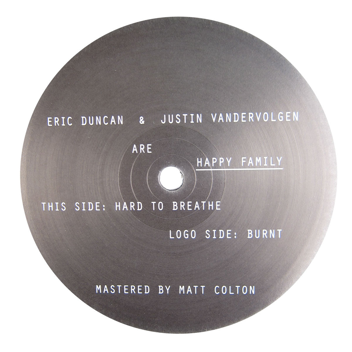 Happy Family: Burnt / Hard To Breathe Vinyl 12""
