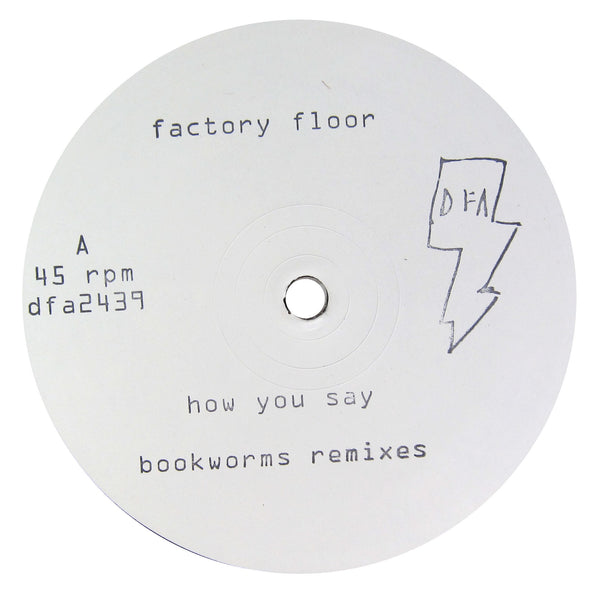 Factory Floor: How You Say (Bookworms Remixes) Vinyl 12""