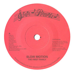 The First Family: Slow Motion / The First Family Vinyl 7""