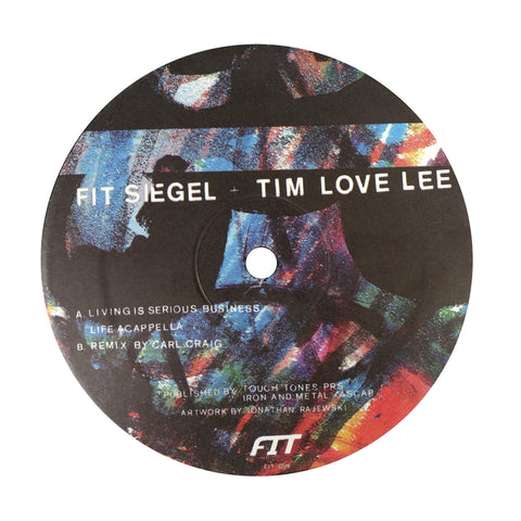 Fit Siegel + Tim Love Lee: Living Is Serious Business Vinyl 12""