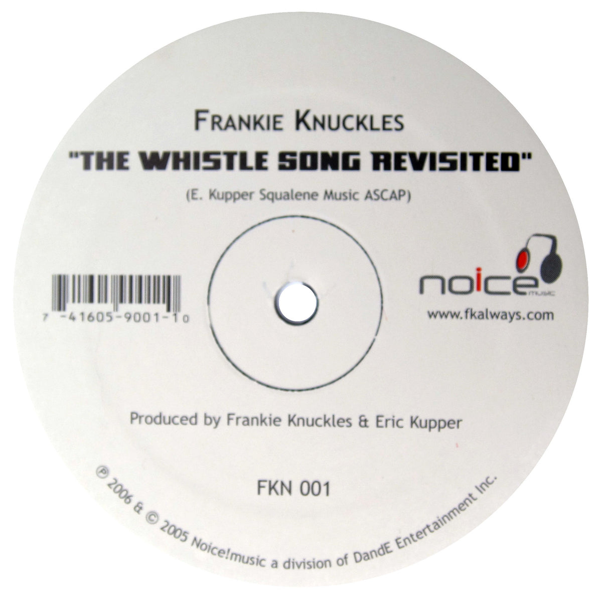 Frankie Knuckles / Eric Kupper: The Whistle Song Revisited / Gimme-Gimme Vinyl 12""