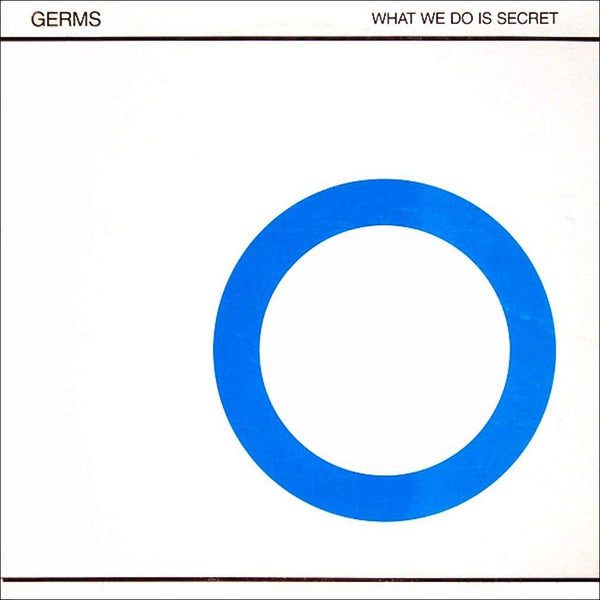 "The Germs: What We Do Is Secret EP (Colored Vinyl) Vinyl 12"" (Record Store Day)"