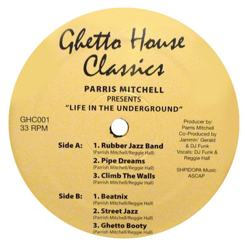 Parris Mitchell: Life In The Underground (Ghetto House) 2x12""