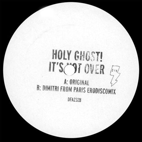 Holy Ghost!: It's Not Over (Dimitri From Paris Remix) 12""