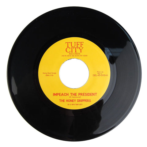 The Honey Drippers: Impeach The President / Roy C's Theme vinyl 7""