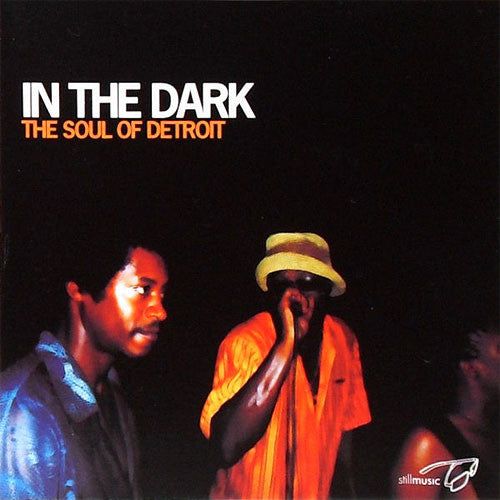 Still Music: In The Dark: Soul of Detroit 2LP