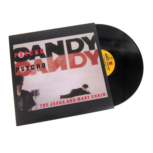 The Jesus And Mary Chain: Psychocandy (180g) Vinyl