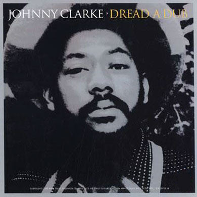 Johnny Clarke : Dread A Dub LP