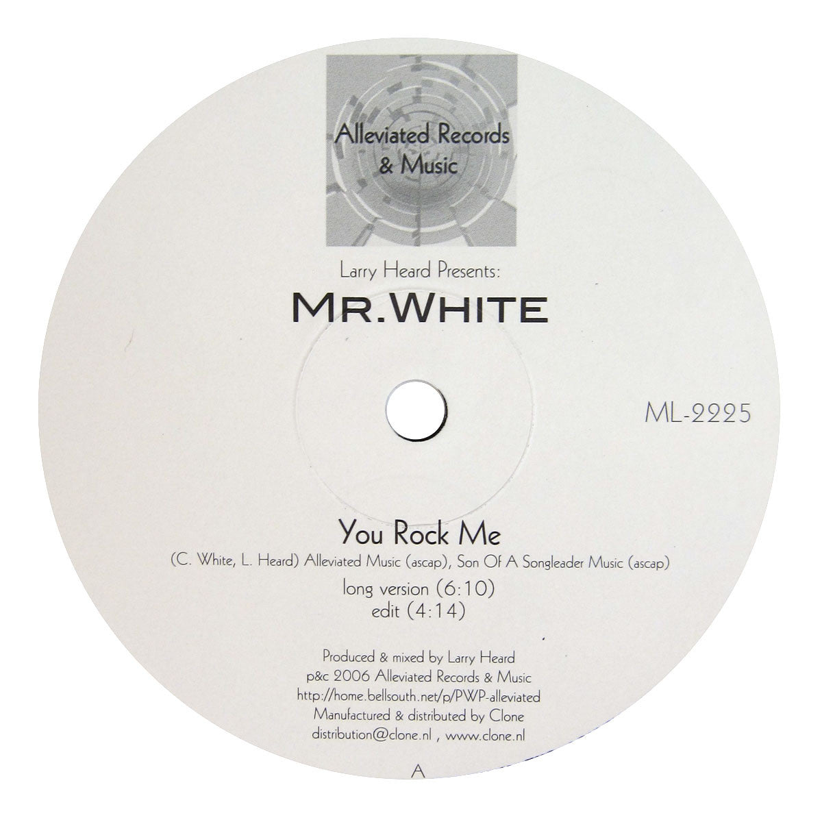 Larry Heard Presents Mr. White: You Rock Me / The Sun Can't Compare Vinyl 12""