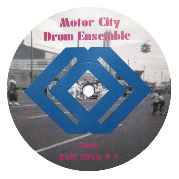 Motor City Drum Ensemble: Raw Cuts #5 & #6 12""