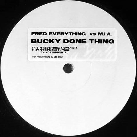 M.I.A.: Bucky Done Gone (Fred Everything Remix) 12""