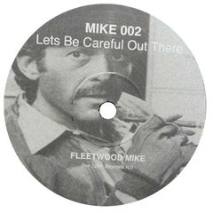 Mike Simonetti: Let's Be Careful Out There (Fleetwood Mac) 12""
