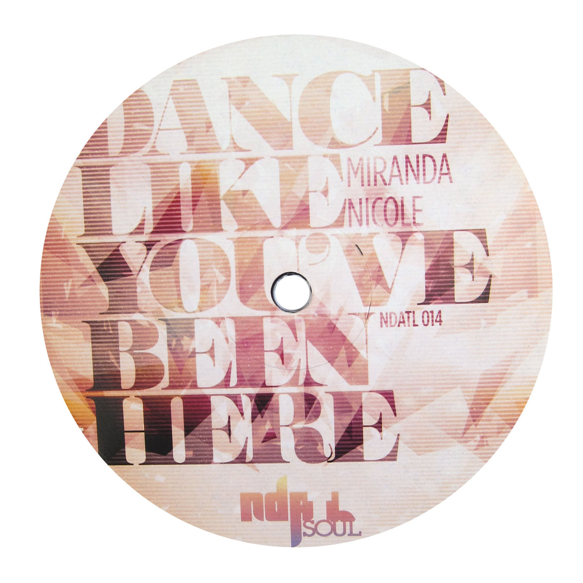 Miranda Nicole: Dance Like You've Been Here (Kai Alce) Vinyl 12""