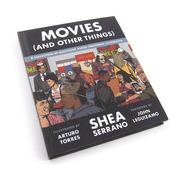 Shea Serrano: Movies (And Other Things) Book