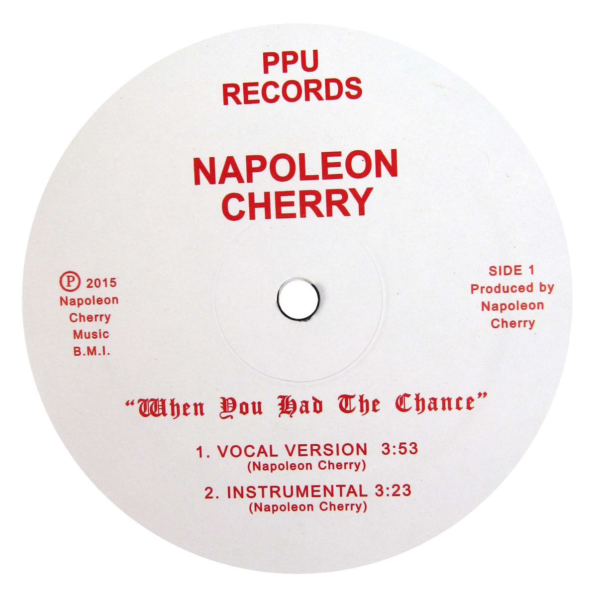 Napoleon Cherry: When You Had The Chance Vinyl 12""