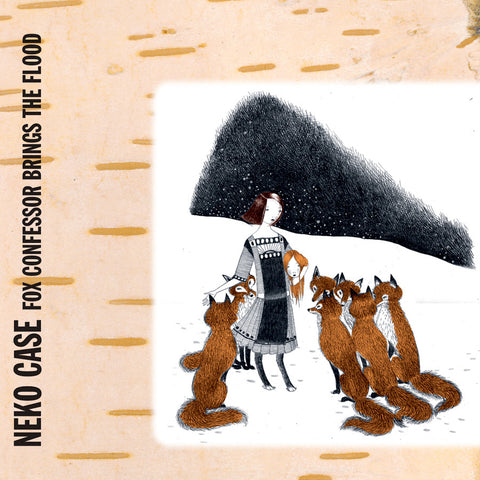 Neko Case: Fox Confessor Brings The Flood (Colored Vinyl, Slipmat) Vinyl LP (Record Store Day)