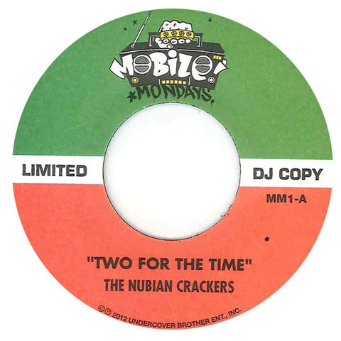 Nubian Crackers: Two For The Time / Test Da Rocket Launcha 7""