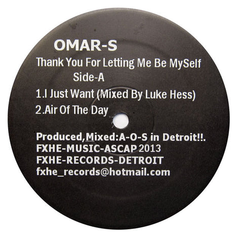 Omar-S: Thank You For Letting Me Be Myself Part 1 2x12""
