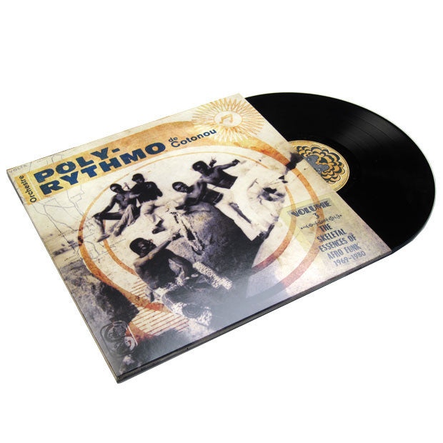 Orchestre Poly-Rythmo de Cotonou: The Skeletal Essences of Afro Funk 1969-1980 Vol.3 2LP
