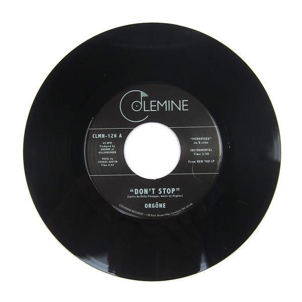 Orgone: Don't Stop / Powerfeed Vinyl 7""