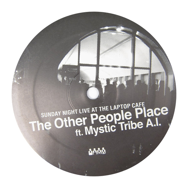 The Other People Place ft. Mystic Tribe A.I.: Sunday Night Live At The Laptop Cafe Vinyl 12""