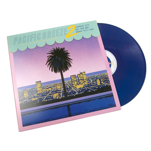Light In The Attic: Pacific Breeze 2 - Japanese City Pop, AOR & Boogie 1972-86 (Colored Vinyl) Vinyl 2LP