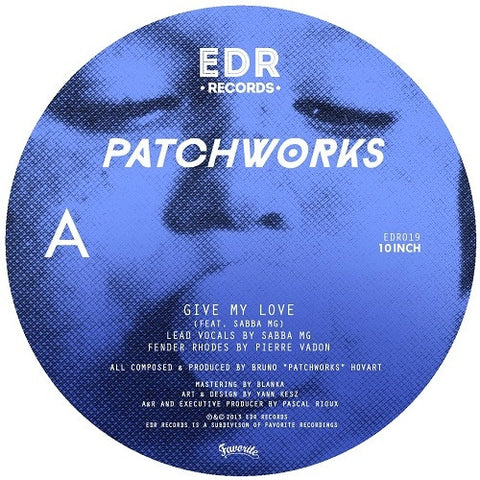 Patchworks: Give My Love Vinyl 10""