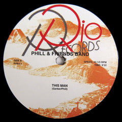 Phill & Friends Band: This Man / Giving In Up 12""