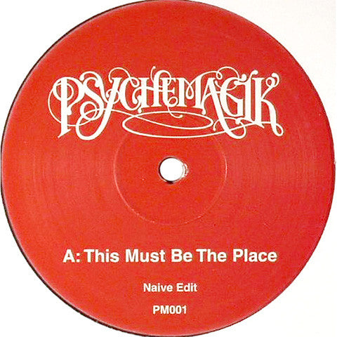 Psychemagik: This Must Be The Place / Everywhere (Talking Heads, Fleetwood Mac) 12""
