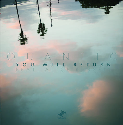 "Quantic: You Will Return (Feat. Alice Russell) Vinyl 7"" (Record Store Day 2014)"