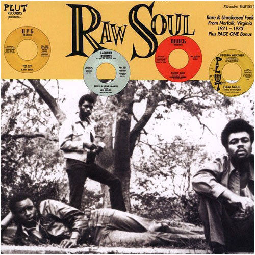 Plut: Raw Soul: Rare & Unreleased Funk From Norfolk, Virginia 1971-1973 LP