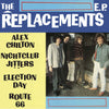 "The Replacements: Alex Chilton Vinyl 10"" (Record Store Day)"